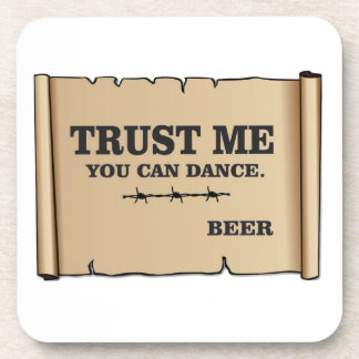 dance says beer coaster