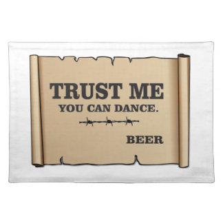 dance says beer placemat