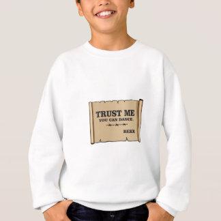 dance says beer sweatshirt
