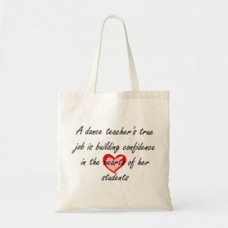 Dance Teacher - Building Confidence Budget Tote Bag