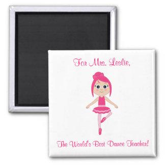 Dance Teacher Magnet with Beginner Ballerina