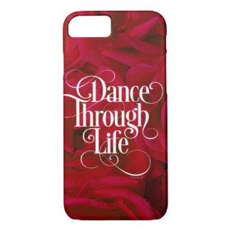 Dance Through Life iPhone 8/7 Case