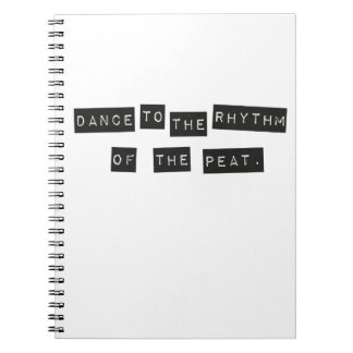 Dance to the Rhythm of the Peat Notebook