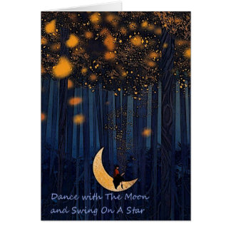 Dance With The Moon & Swing On A Star Card