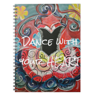 Dance With Your Heart Notebook