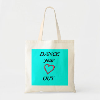 Dance your heart out bag