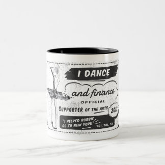 Dancer and Financer of the Arts - Mug