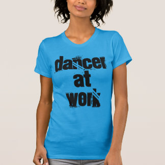 Dancer at Work Teal/Blue Fitted T-Shirt