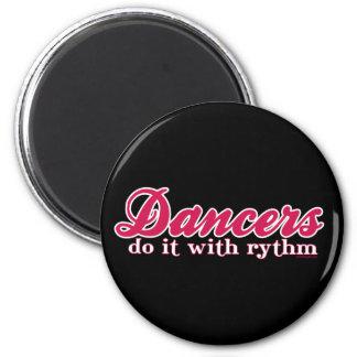Dancers Do it With Rhythm 6 Cm Round Magnet