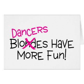 Dancers Have More Fun Card