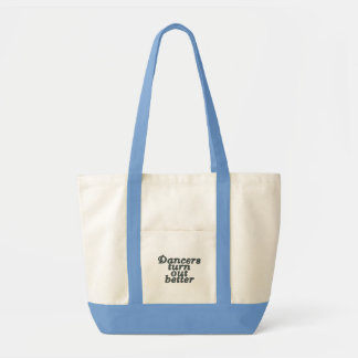 Dancers turn out better impulse tote bag