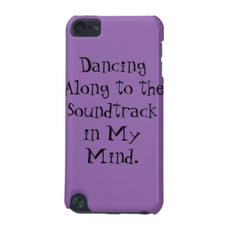 Dancing Along to The Soundtrack in My Mind. iPod Touch (5th Generation) Cover