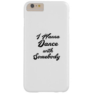 Dancing Gif I Wanna Dance With Somebody Barely There iPhone 6 Plus Case
