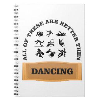 dancing is bad spiral notebook