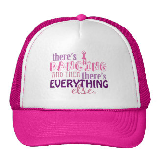 Dancing is Everything Cap