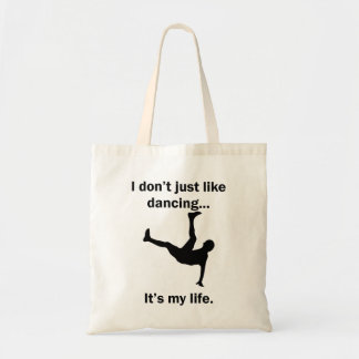 Dancing It's My Life Tote Bag
