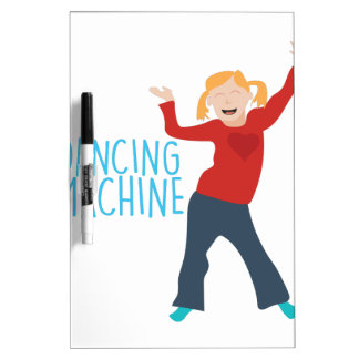 Dancing Machine Dry Erase Board