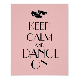 Dancing Shoes Customizable Keep Calm and Dance On Print