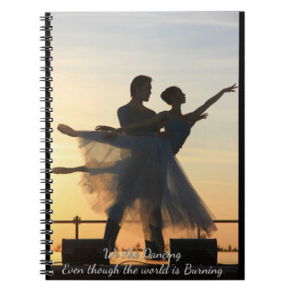 Dancing through the flames Notebook