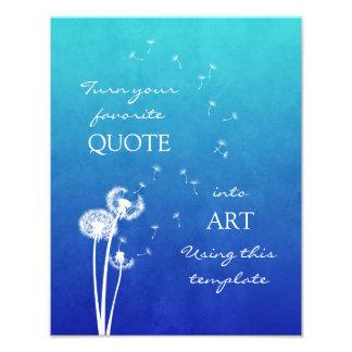 Dandelion Customizable Inspirational Quote Photo Art