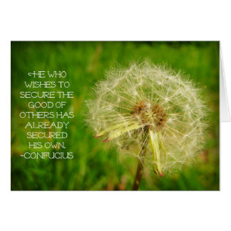 Dandelion Wishes & Confucius Quote Card