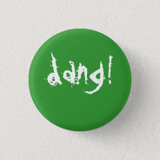 dang2 3 cm round badge