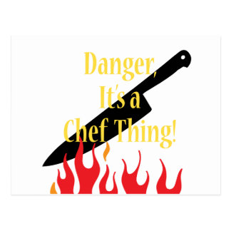 Danger ,a chef thing postcard