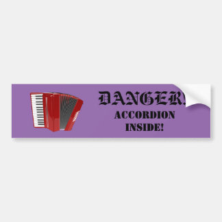 Danger! Accordion Inside! Bumper Sticker (1)