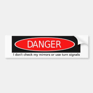 DANGER Bumper Sticker