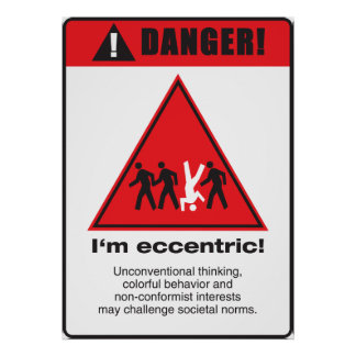 Danger! Eccentric Poster