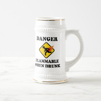 Danger Flammable When Drunk - Funny Fart Humor Beer Stein