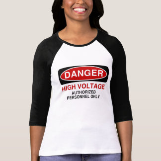 Danger High Voltage T Shirts