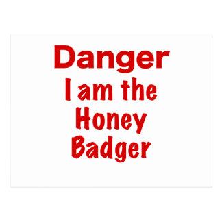 Danger I am the Honey Badger Postcard