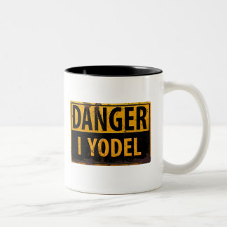 DANGER I YODEL funny sign distressed rusty metal Two-Tone Coffee Mug