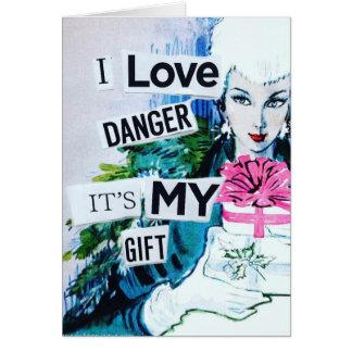 Danger -It's My Gift Notecard