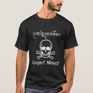 Danger land mines sign T-Shirt
