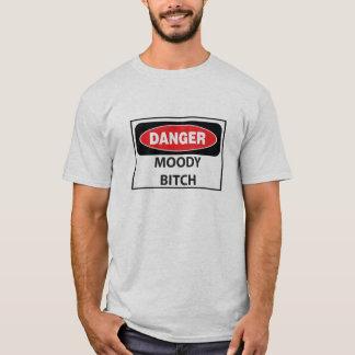 Danger-Moody-Bitch_whiteT T-Shirt