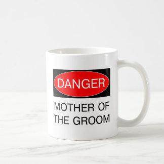 Danger - Mother Of The Groom Funny Wedding T-Shirt Basic White Mug