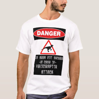 Danger: Raptors T-Shirt