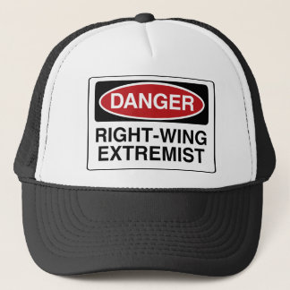DANGER: Right-Wing Extremist Trucker Hat