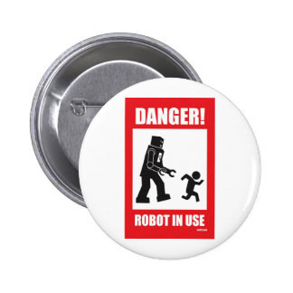 Danger Robot in Use Button