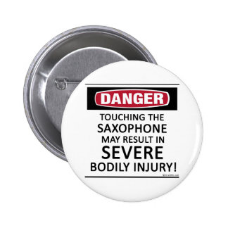 Danger Saxophone 6 Cm Round Badge