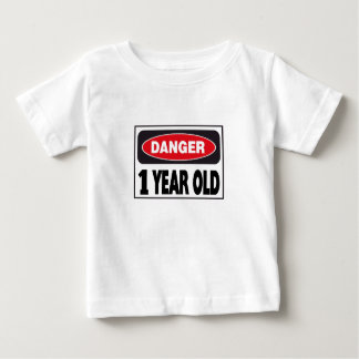 Danger Sign 1 Year Old Baby T-Shirt