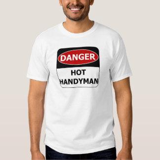 Danger Sign - Hot Handyman Shirts