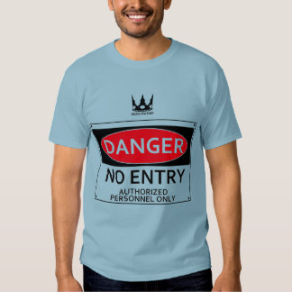 DANGER signboard Tees