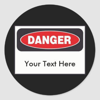 Danger Stickers - Customize!