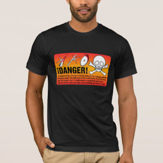 ¡DANGER! T-Shirt
