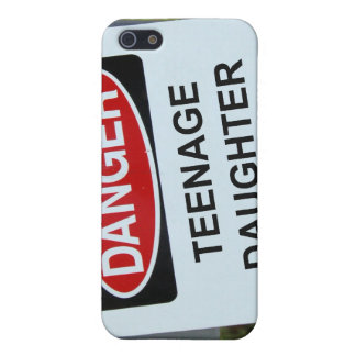 Danger Teenage Daughter Sign Cover For iPhone 5