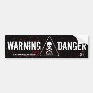 Danger Warning Bumper Sticker