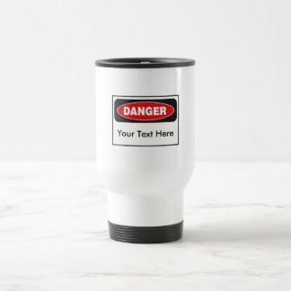 Danger! White Travel Mug - Personalized!